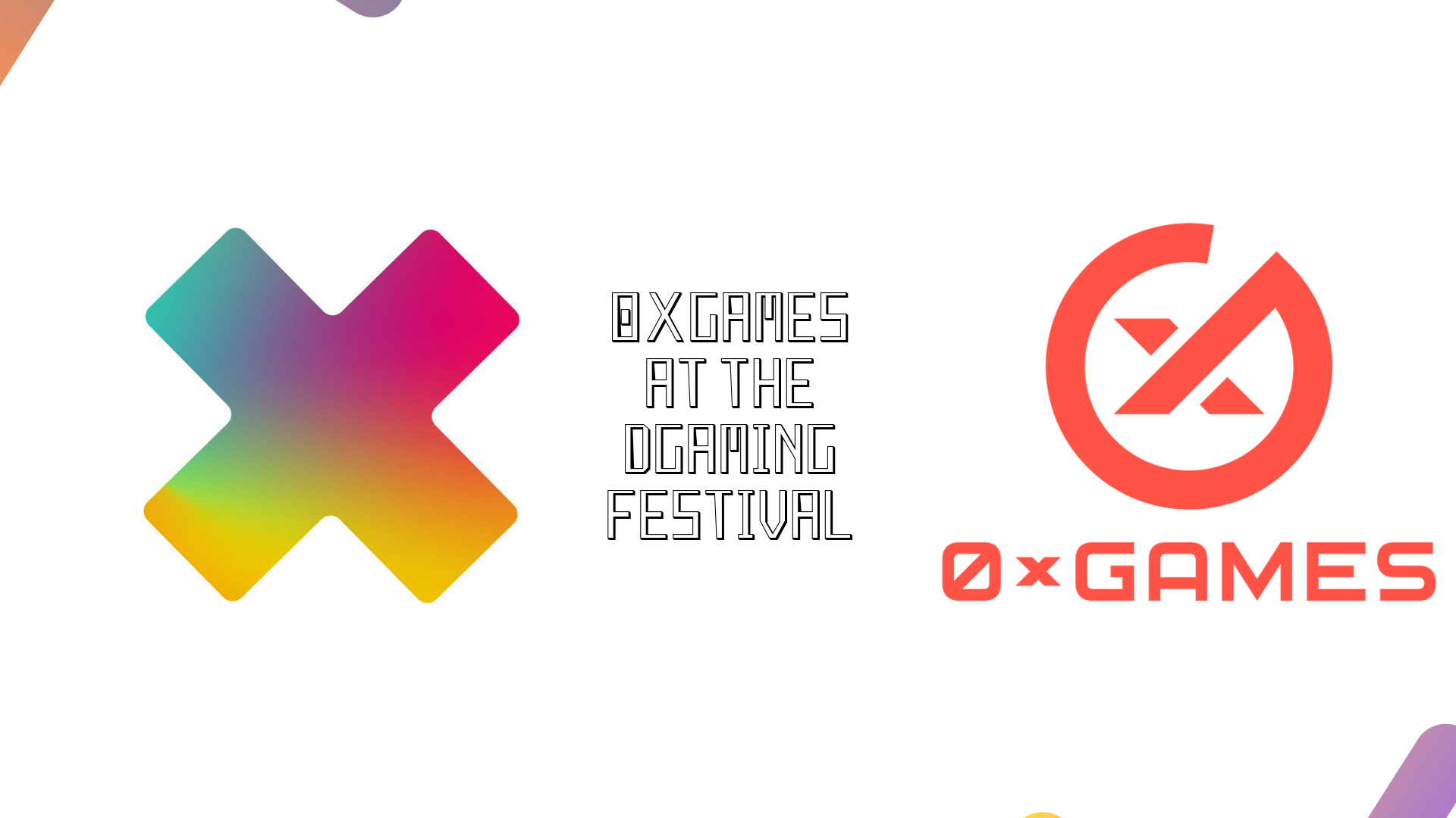 0xgames AT THE DGAMING FESTIVAL